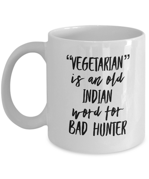 Vegetarian Is A Bad Hunter Mug