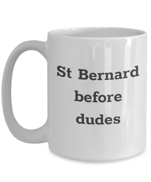 St Bernard Before Dudes Mug