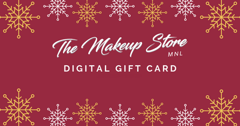 The Makeup Store MNL Digital Gift Card