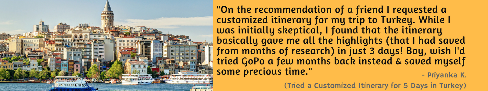 Testimonial from a user for a Customized Itinerary to Turkey- on GoPo
