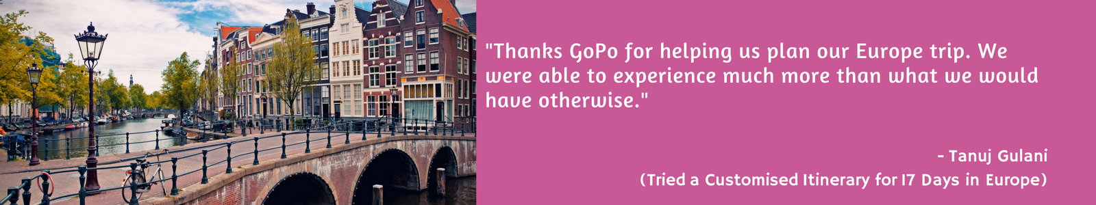 Testimonial from a user for a Customized Itinerary to Europe- on GoPo