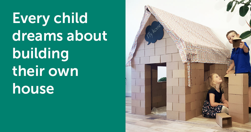 Every Child dreams about building their own house