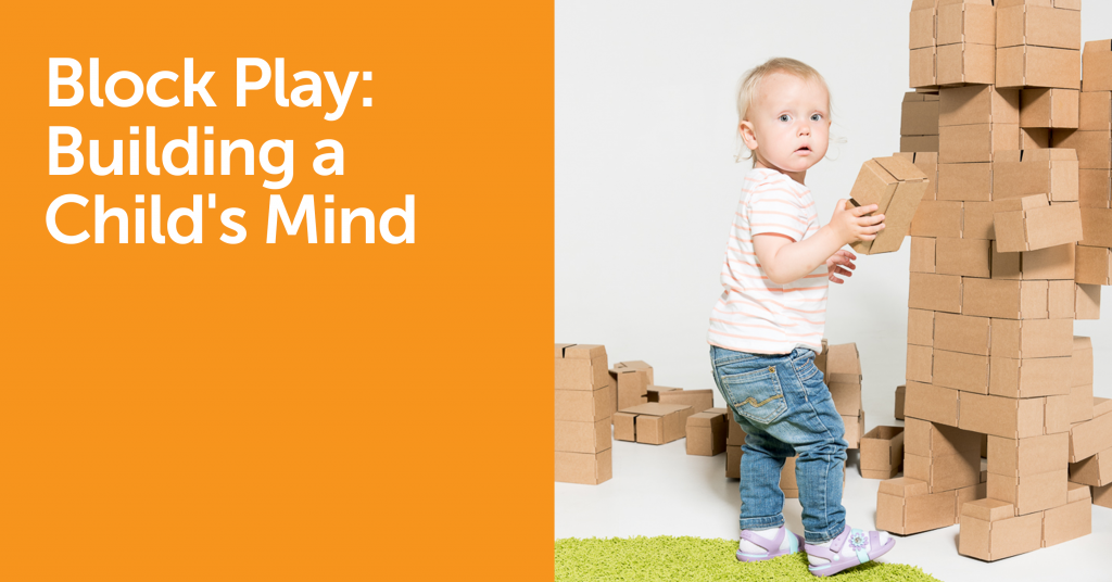 Block Play: Building a Child's Mind
