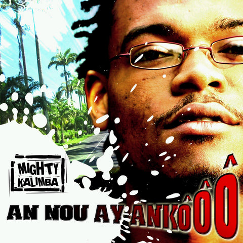 FREE-TAPE MIGHTY KALIMBA - An Nou Ay Ankôôô