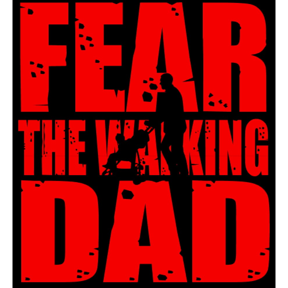 f8563c3ba 123GeekTees.com - Fathers Shirt Fear The Walking Dad T-Shirt