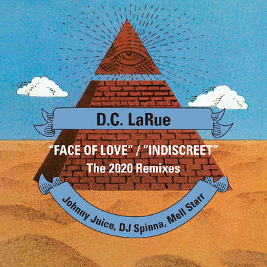 D.C. LaRue – Face Of Love / Indiscreet [2020 Remixes] - Vinyl at The Sound Arcade
