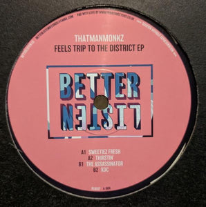 ThatManMonkz   - Feels Trip To The District EP