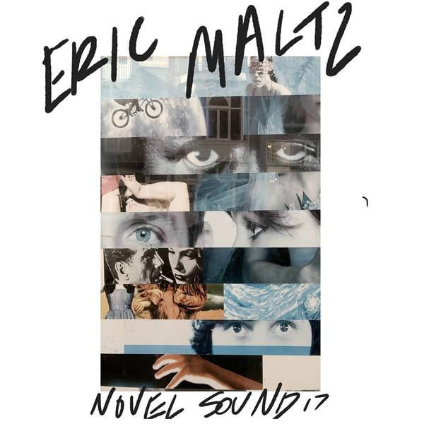 Eric Maltz   - Novel Sound 17