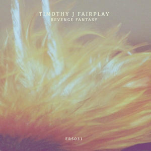 Tim Fairplay   - Revenge Fantasy