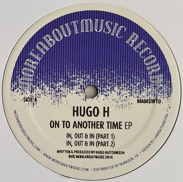 Hugo H. - On To Another Time EP