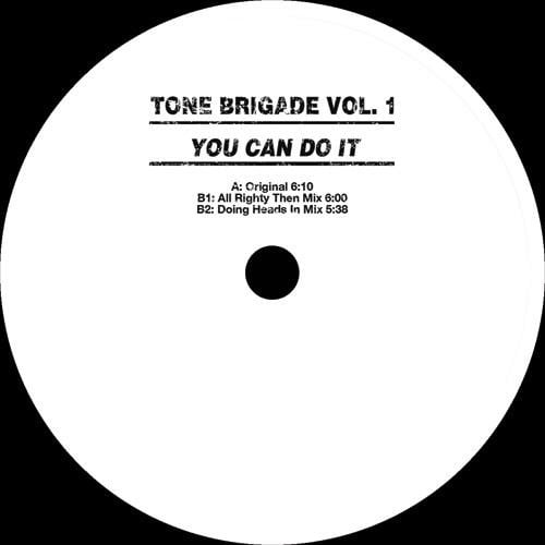 Tone Brigade Vol 1 - You Can Do It