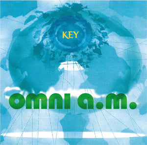Omni A.M. - Key - Vinyl Records at The Sound Arcade