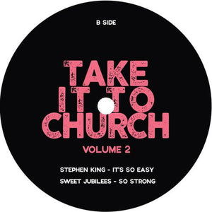 Various - Take It To Church Volume 2