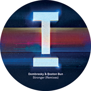Dombresky / Boston Bun - Stronger (Remixes) - Vinyl at The Sound Arcade