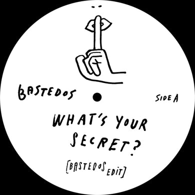 Bastedos - What's Your Secret? / Do You Blow? - Vinyl at The Sound Arcade
