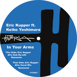 Eric Kupper Featuring Keiko Yoshimura - In Your Arms - Vinyl Records at The Sound Arcade