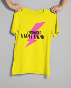 Stronger Than I Think Tee