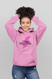 Limited edition  Pink Stronger Than I Think Hoodie