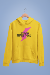 Stronger than I think hoodie.