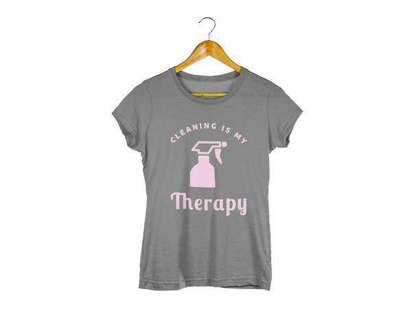 Cleaning Is My Therapy Tee