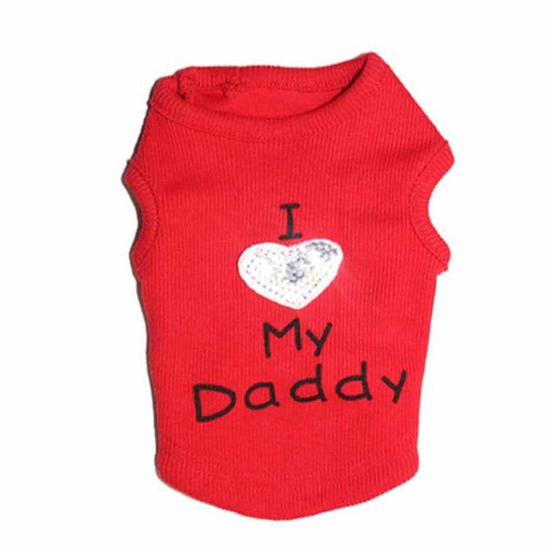 """I Love My Daddy"" Dog T Shirt"