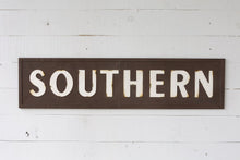 "Vintage Embossed Metal ""SOUTHERN"" Sign"