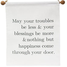 May Your Troubles Be Less Canvas Wall Hanging