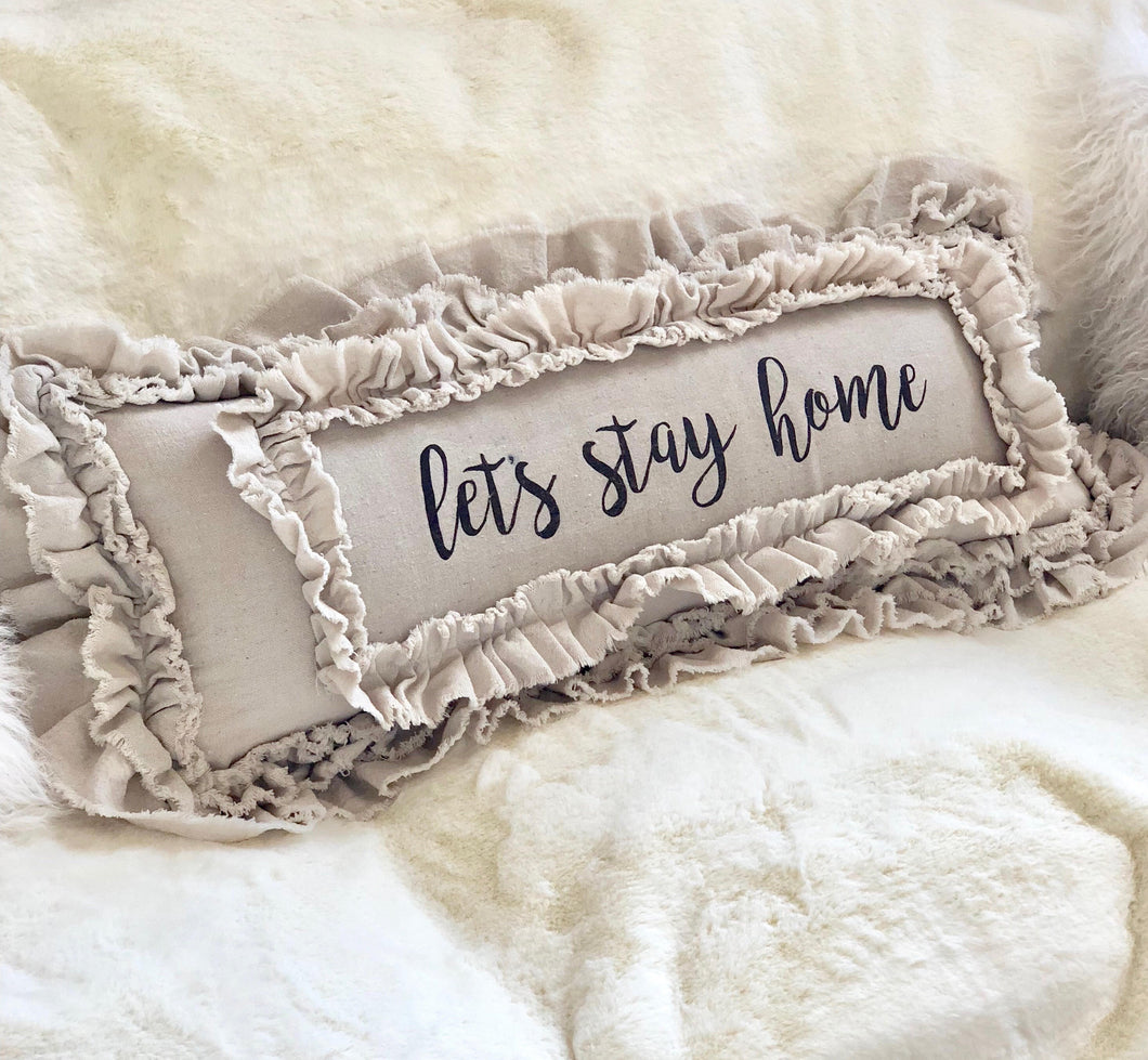 Handmade Vintage Inspired Let's Stay Home Pillow Cover