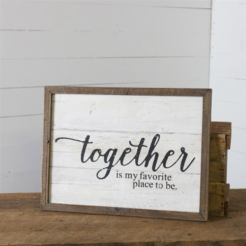 Reclaimed Wood Together Sign