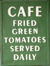 "Vintage Embossed Metal ""Fried Green Tomatoes"" Sign"