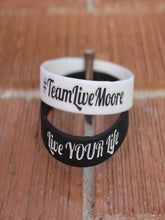 #TeamLiveMoore Wristbands