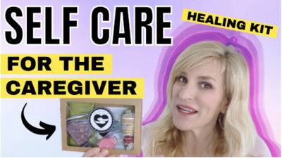 Self Care for the Caregiver healing Kit
