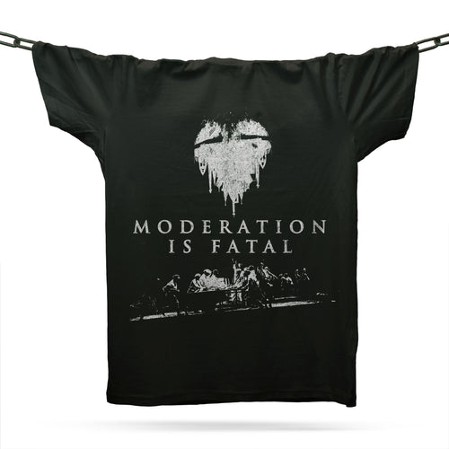 Moderation Is Fatal T-Shirt / Black - Future Past Clothing
