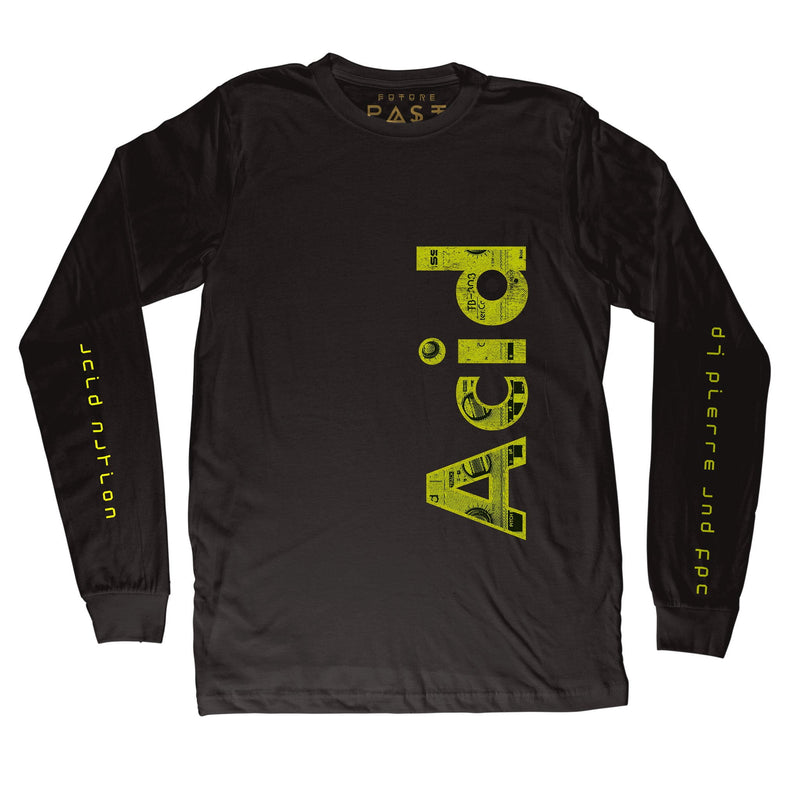 DJ Pierre's Acid Nation Long Sleeve T-Shirt / Black - Future Past Clothing