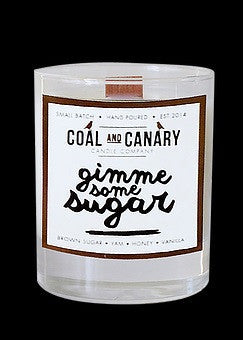 Coal and Canary - Gimme Some Sugar