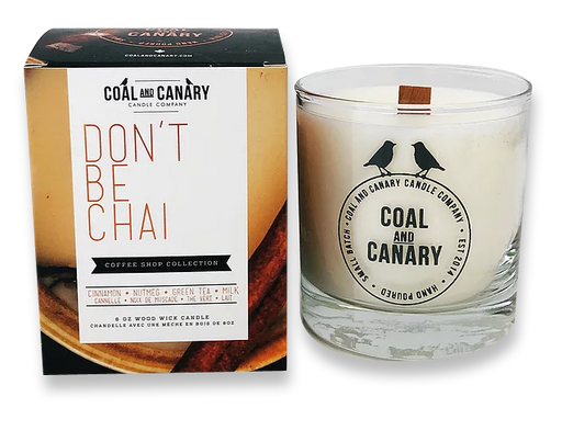 Coal and Canary - Candle Don't Be Chai