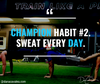 Champion Habit #2....Let's Get [PHYSICAL]