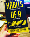5-Ways to Live a Championship Life... (HABIT #1)