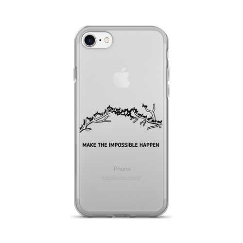 iPhone 7/7 Plus Case - MAKE THE IMPOSSIBLE HAPPEN