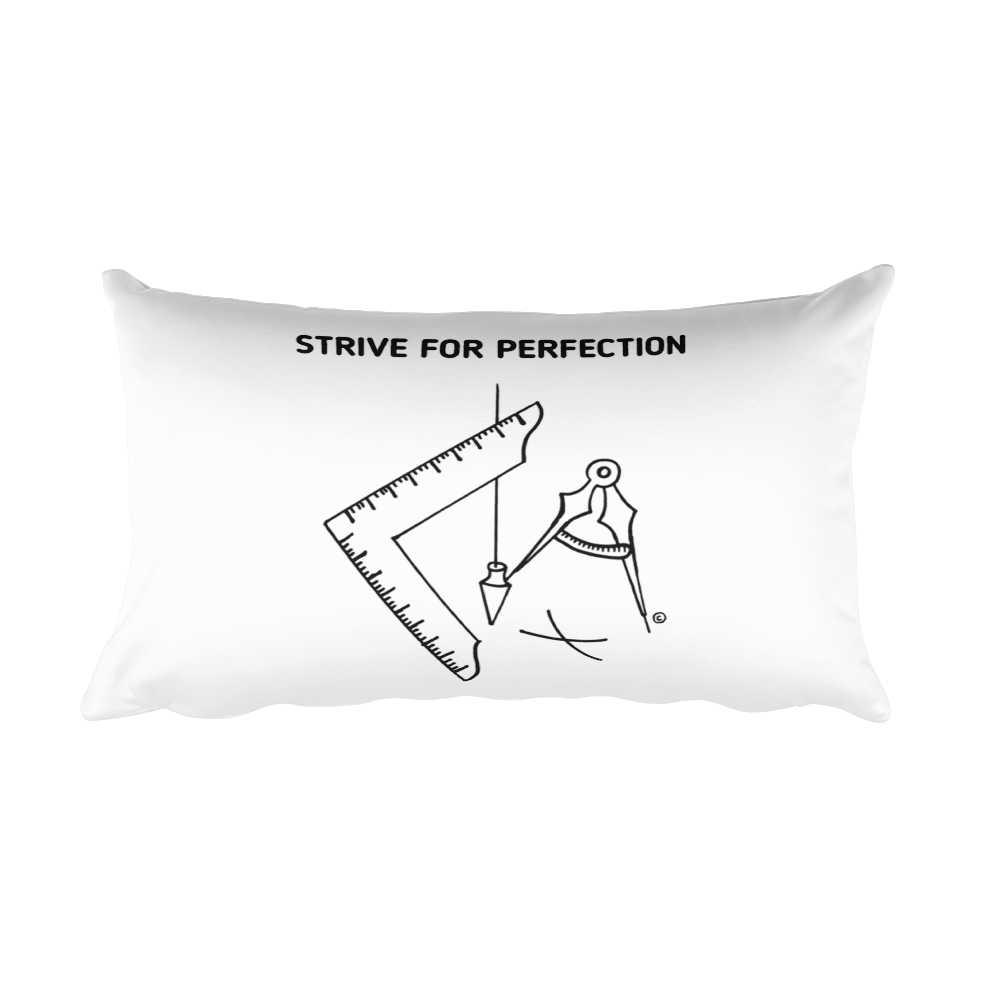 Rectangular Pillow- STRIVE FOR PERFECTION