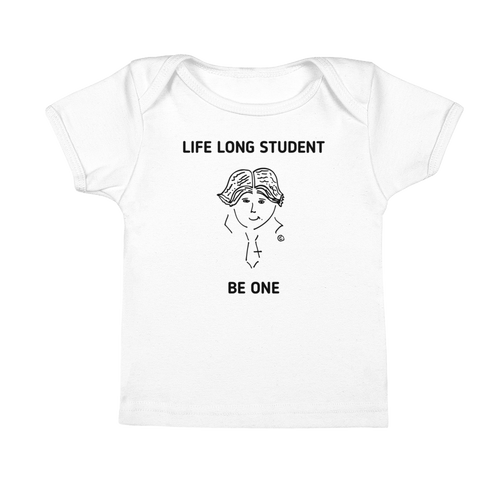 Infant Tee- LIFE LONG STUDENT