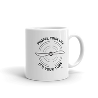 Mug - PROPEL YOUR LIFE, IT'S YOUR TURN