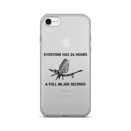 iPhone 7/7 Plus Case- EVERYONE HAS 24 HOURS