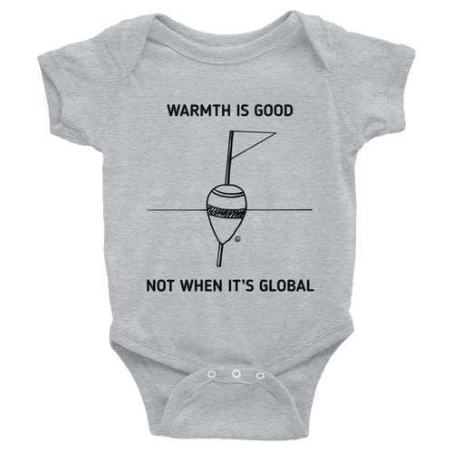 Infant Bodysuit- WARMTH IS GOOD