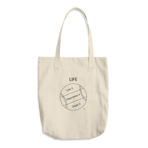 Cotton Tote Bag - LIFE: LIVE IT, EXPERIENCE IT, ENJOY IT
