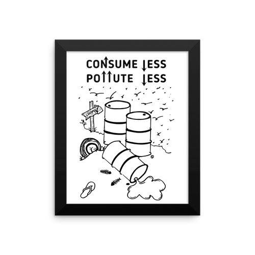 Framed photo paper poster-CONSUME LESS, POLLUTE LESS