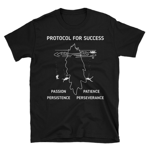 Unisex T-Shirt -PROTOCOL FOR SUCCESS