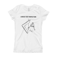 Girl's T-Shirt-STRIVE FOR PERFECTION