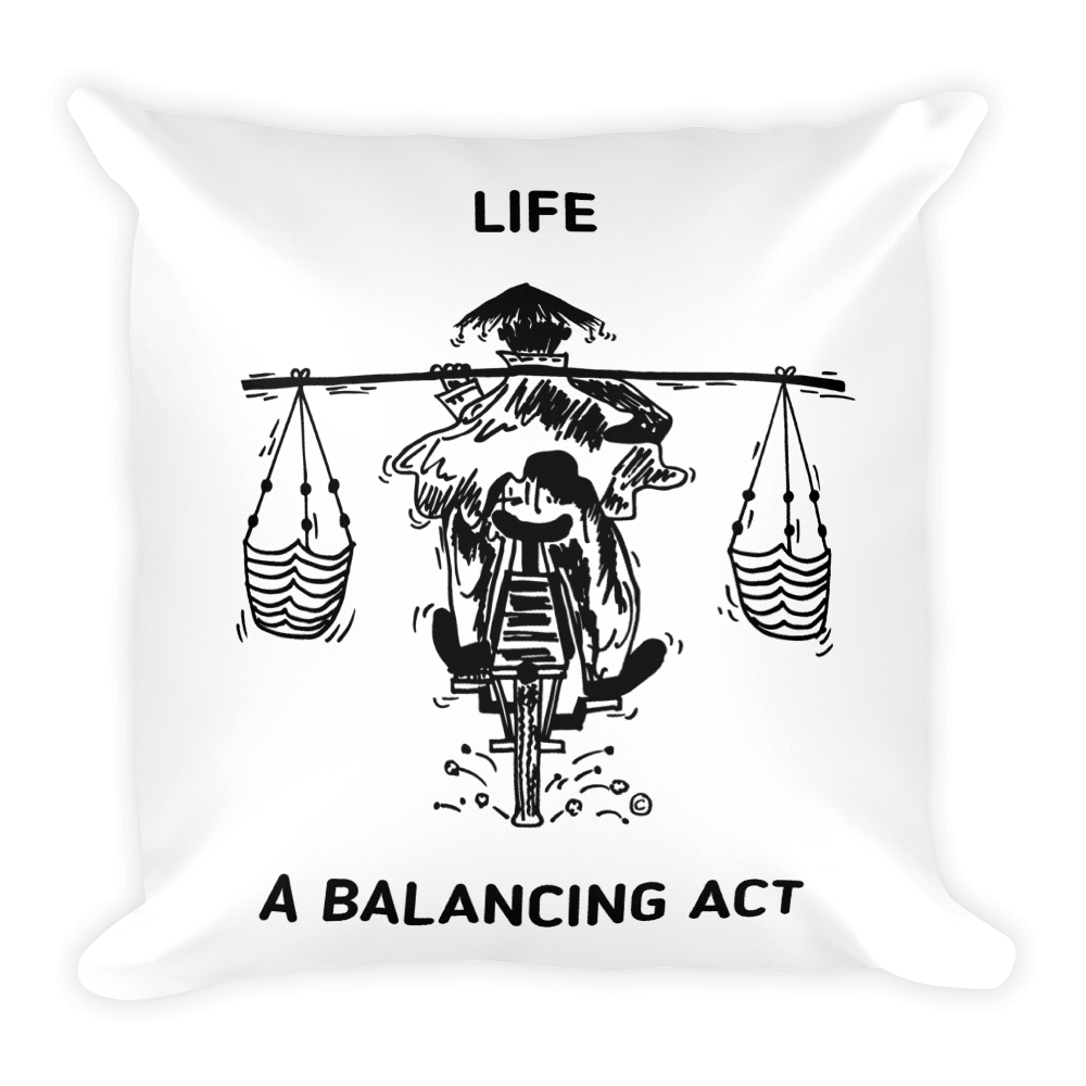 Square Pillow-LIFE-A BALANCING ACT