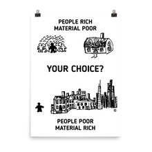 Photo paper poster- PEOPLE RICH, MATERIAL POOR